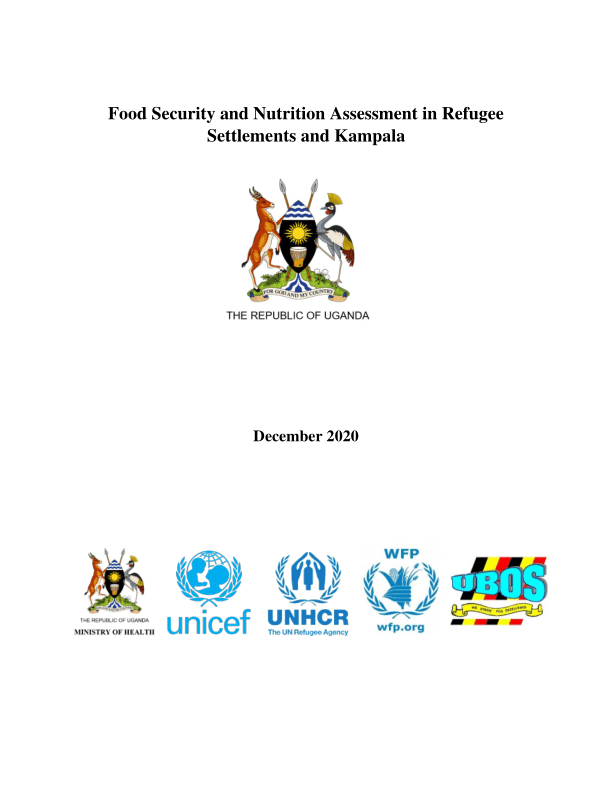 Food security and nutrition assessment in refugee settlements and Kampala, December 2020 - Uganda